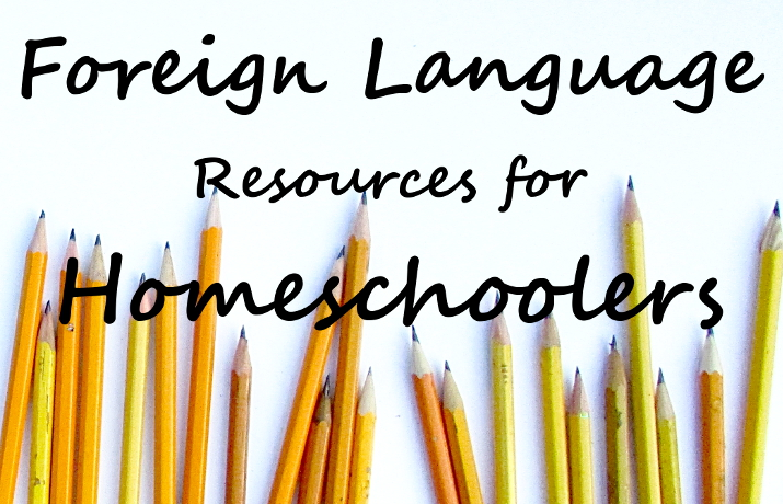 Foreign Language Resources for Homeschoolers