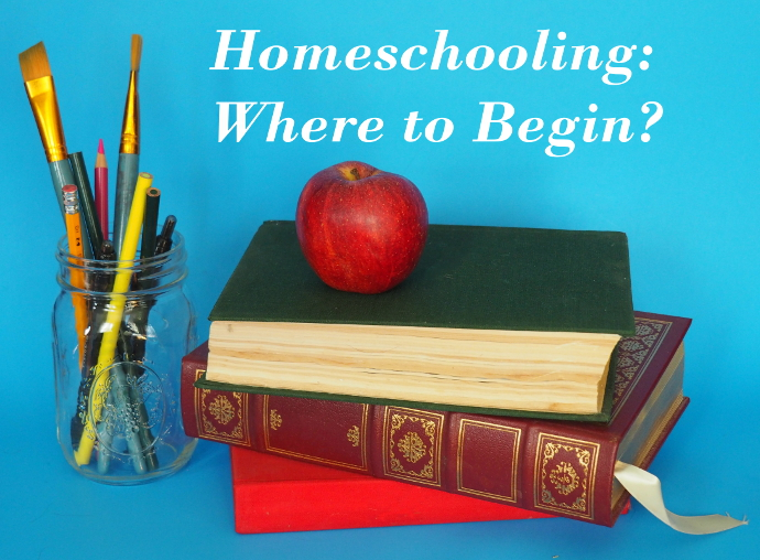 Homeschooling where to begin