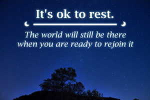 "Text Box: ""It's ok to rest."" - Sarah M."